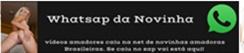 whatsap da Novinha.