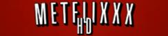 Metflixxx HD