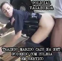 Policial vagabunda traindo marido e dando a buceta pro parceiro na viatura